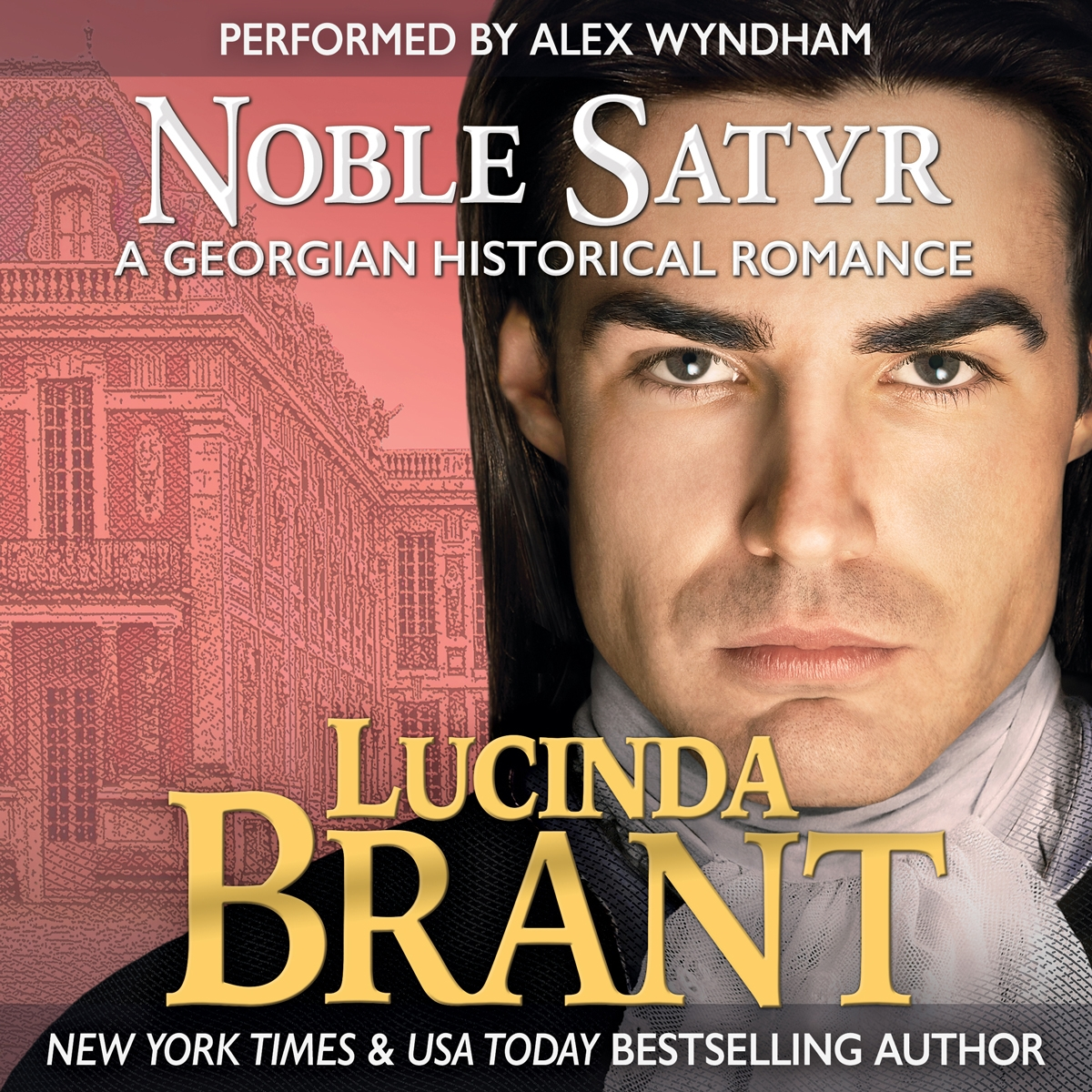 Noble Satyr: A Georgian Historical Romance (Book 0- Prequel Roxton Family Saga)