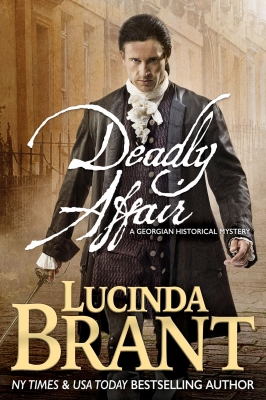 Deadly Affair: A Georgian Historical Mystery (Alec Halsey Mystery Series Book 2)