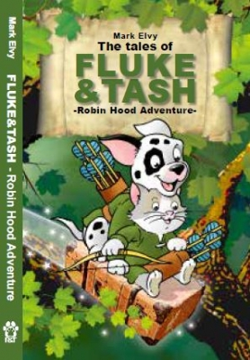 The tales of Fluke & Tash - Robin Hood adventure
