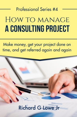 How to Manage a Consulting Project