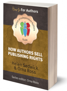How Authors Sell Publishing Rights Alliance of Independent Authors